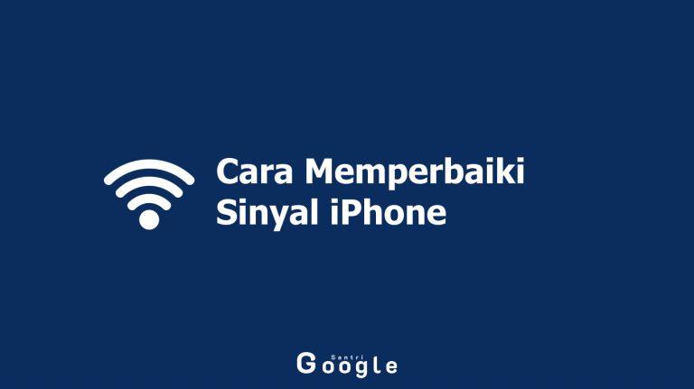Cara Memperbaiki Sinyal iPhone No Service atau Searching Terbaru
