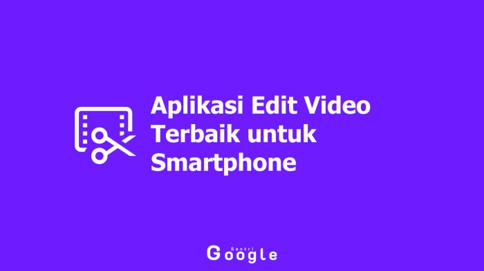 10 Aplikasi Edit Video Terbaik untuk Smartphone 2019