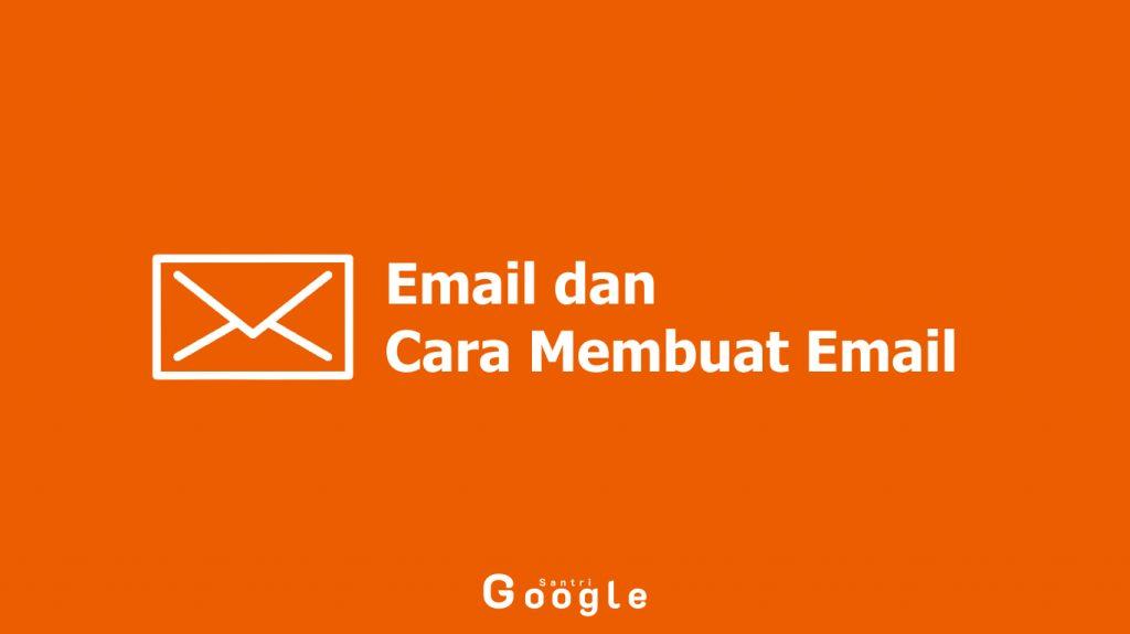 Pengertian Email dan Cara Membuat Email di Handphone