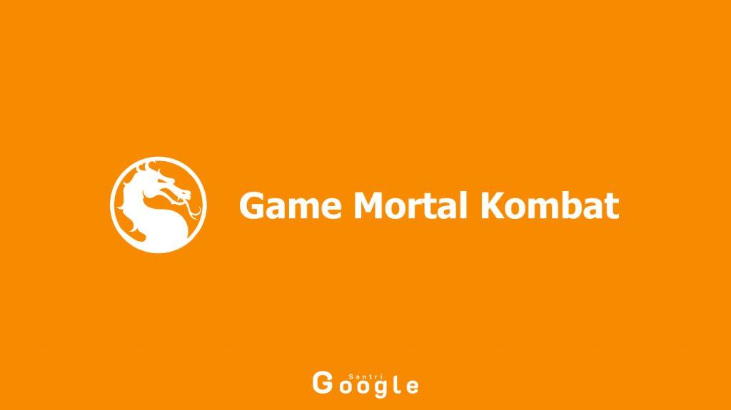 Review Game Mortal Kombat Terbaru Untuk Para Gamer
